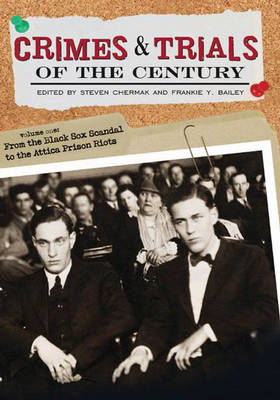 Crimes and Trials of the Century [2 volumes] (Hardback)