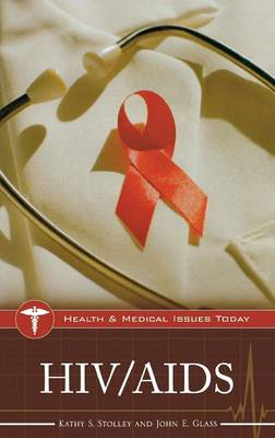 HIV/AIDS - Health and Medical Issues Today (Hardback)