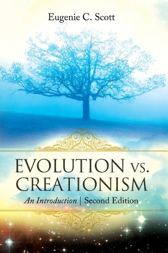 Evolution vs. Creationism: An Introduction, 2nd Edition (Hardback)