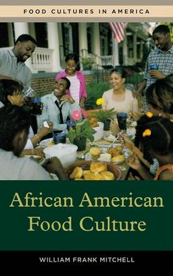 African American Food Culture (Hardback)