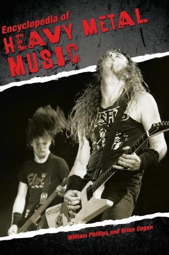 Encyclopedia of Heavy Metal Music (Hardback)
