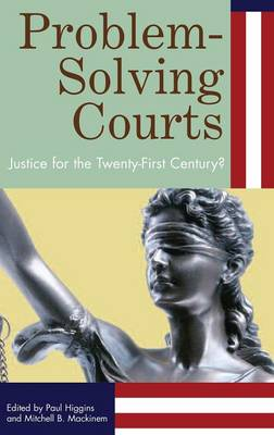 Problem-Solving Courts: Justice for the Twenty-First Century? (Hardback)
