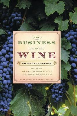 The Business of Wine: An Encyclopedia (Hardback)
