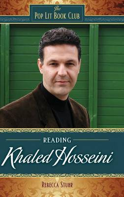 Reading Khaled Hosseini - The Pop Lit Book Club (Hardback)