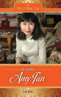 Reading Amy Tan - The Pop Lit Book Club (Hardback)