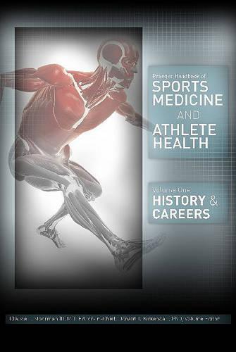 Praeger Handbook of Sports Medicine and Athlete Health [3 volumes]: [Three Volumes] (Hardback)