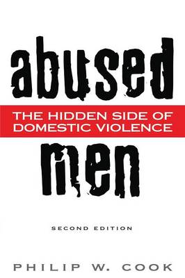 Abused Men: The Hidden Side of Domestic Violence, 2nd Edition (Paperback)