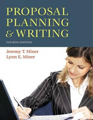 Proposal Planning and Writing (Paperback)