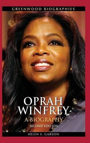 Oprah Winfrey: A Biography, 2nd Edition - Greenwood Biographies (Hardback)