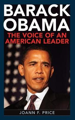 Barack Obama: The Voice of an American Leader (Hardback)