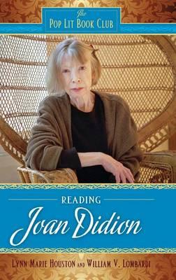 Reading Joan Didion - The Pop Lit Book Club (Hardback)