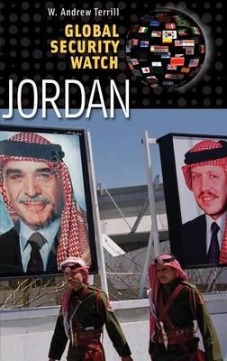 Global Security Watch-Jordan - Praeger Security International (Hardback)