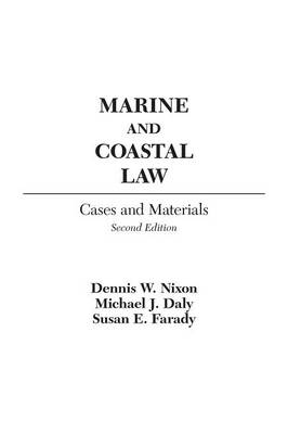 Marine and Coastal Law: Cases and Materials, 2nd Edition (Hardback)