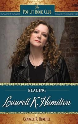 Reading Laurell K. Hamilton - The Pop Lit Book Club (Hardback)