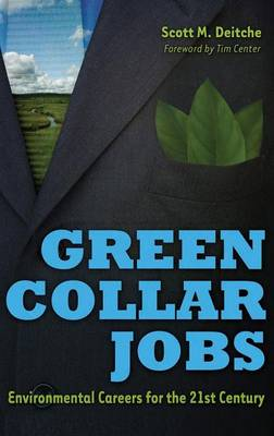 Green Collar Jobs: Environmental Careers for the 21st Century (Hardback)