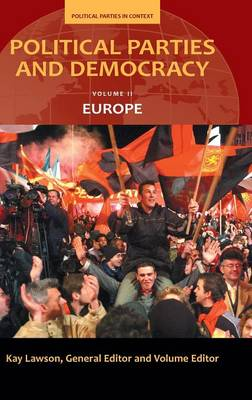 Political Parties and Democracy: Political Parties and Democracy Europe Volume II (Hardback)