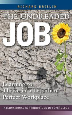 The Undreaded Job: Learning to Thrive in a Less-than-Perfect Workplace (Hardback)