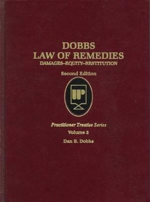 Law of Remedies V2 - Practitioner Treatise Series (Hardback)