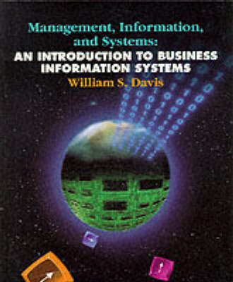 Management, Information and Systems: Introduction to Business Information Systems (Paperback)
