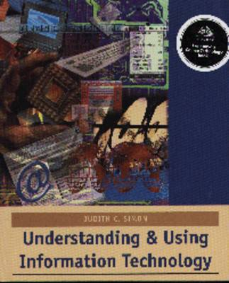 Understanding and Using Information Technology (Paperback)