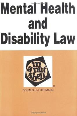 Mental Health and Disability Law in a Nutshell - Nutshell Series (Paperback)