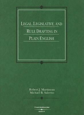 Legal, Legislative and Rule Drafting in Plain English - American Casebook Series (Paperback)
