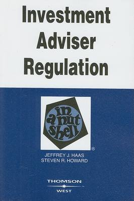 Investment Adviser Regulation in a Nutshell - Nutshell Series (Paperback)