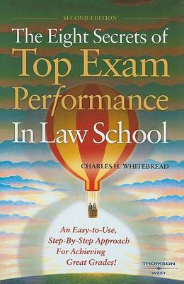 The Eight Secrets of Top Exam Performance in Law School - Career Guides (Paperback)