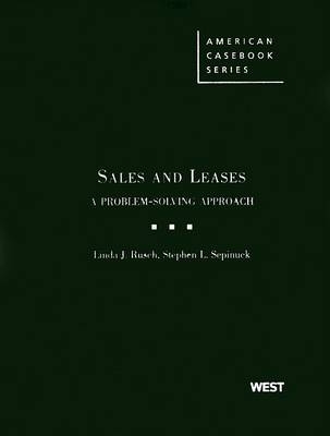 Sales and Leases: A Problem-Solving Approach - American Casebook Series (Hardback)