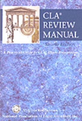 CLA Review Manual: A Practical Guide to CLA Exam Preparation (Paperback)