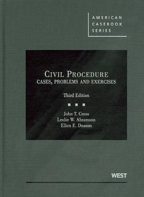 Civil Procedure, Cases, Problems and Exercises - American Casebook Series (Hardback)