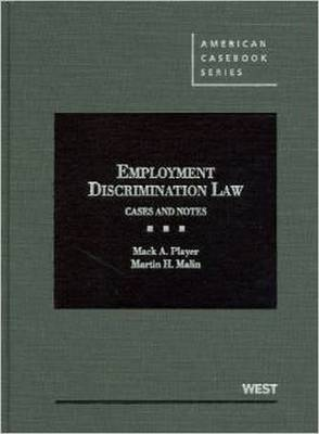 Employment Discrimination Law: Cases and Notes - American Casebook Series (Hardback)