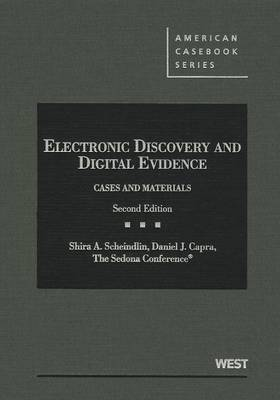 The Sedona Conference's Electronic Discovery and Digital Evidence - American Casebook Series (Hardback)