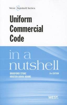 Uniform Commercial Code in a Nutshell - Nutshell Series (Paperback)
