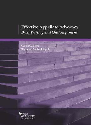 Effective Appellate Advocacy: Brief Writing and Oral Argument - American Casebook Series (Paperback)