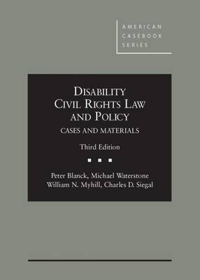 Disability Civil Rights Law and Policy - American Casebook Series (Hardback)