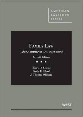 Family Law: Cases, Comments and Questions, 7th - American Casebook Series (Hardback)