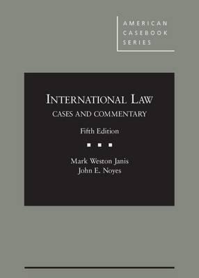 International Law - American Casebook Series (Hardback)