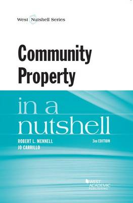 Community Property in a Nutshell - Nutshell Series (Paperback)