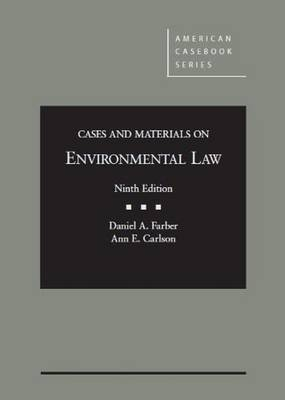 Cases and Materials on Environmental Law - American Casebook Series (Hardback)