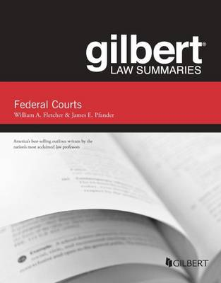 Gilbert Law Summaries on Federal Courts (Paperback)