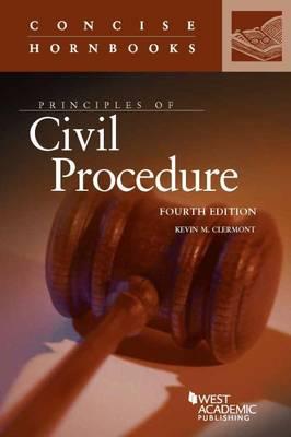 Principles of Civil Procedure - Concise Hornbook Series (Paperback)