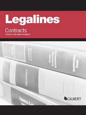 Legalines on Contracts, Keyed to Knapp - Legalines (Paperback)