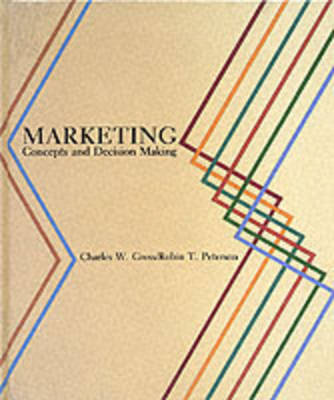 Marketing: Concepts and Decision Making (Hardback)