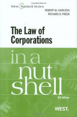 The Law of Corporations in a Nutshell - Nutshell (Paperback)