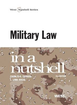 Military Law in a Nutshell - Nutshell Series (Paperback)