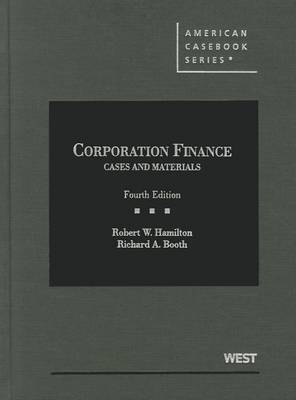 Cases and Materials on Corporation Finance - American Casebook Series (Hardback)