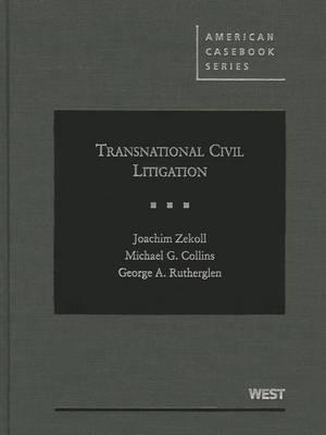 Transnational Civil Litigation - American Casebook Series (Hardback)