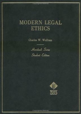 Modern Legal Ethics - Hornbook (Hardback)