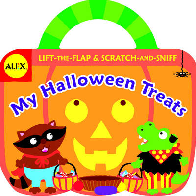 Alex Toys: My Halloween Treats: Lift-the-Flap and Scratch-and-Sniff - Alex Toys (Hardback)